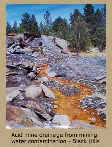 Acid mine drainage from mining - water contamination - Black Hills